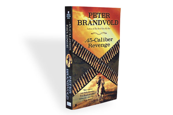 .45 caliber revenge peter_brandvold_wild_west_murder