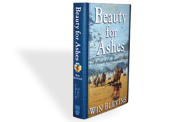 beauty_for_ashes_win_blevins_fiction_mountain_men