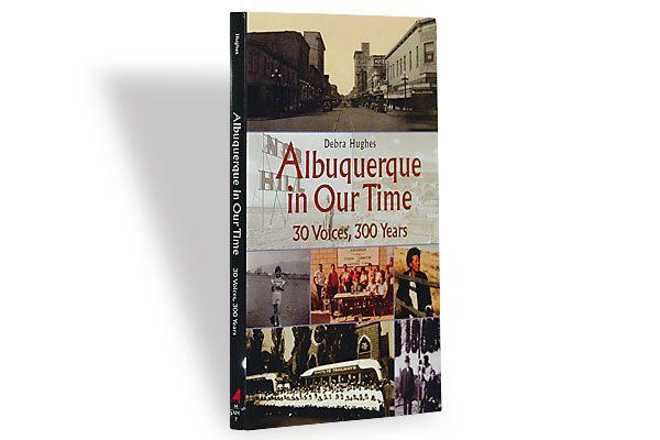 albuquerque-in-our-time_debra-hughes_recall-growing-up