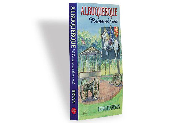 albuquerque-remembered_howard-bryan_city-300th_birthday