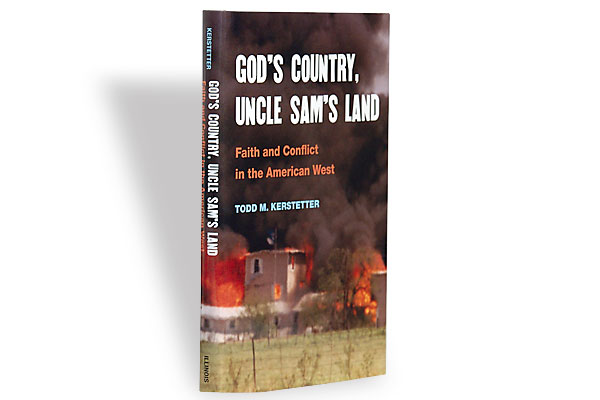 gods-country-uncle-sams-land_todd-m-kerstetter_religion-politics-fear