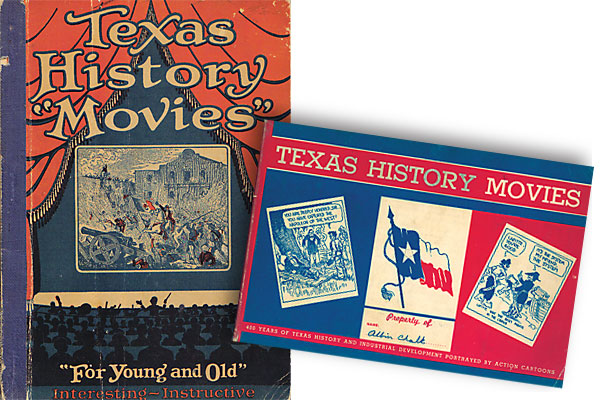 Texas History Movies taught history the old-fashioned way.