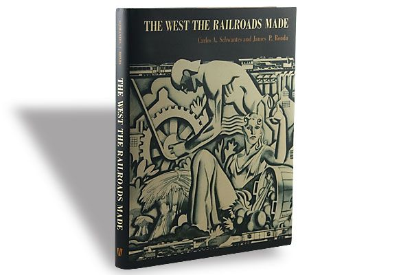 Carlos A. Schwantes and James P. Ronda, University of Washington Press, $39.95, Hardcover.