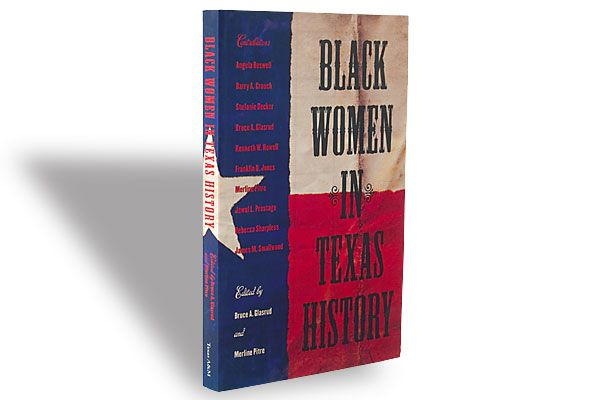 Edited by Bruce A. Glasrud and Merline Pitre, Texas A&M University Press, $19.95, Softcover.