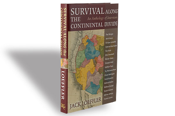 Jack Loeffler, University of New Mexico Press, $24.95, Hardcover.