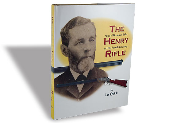 book-reviews_story-of-benjamin-tyler-henry-and-his-famed-repeating-rifle