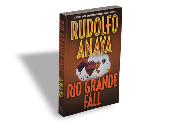 Rudolfo Anaya, University of New Mexico Press, $17.95, Softcover.