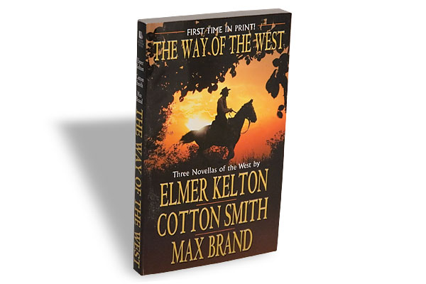 Elmer Kelton, Cotton Smith and Max Brand, Leisure, $12.95, Softcover.