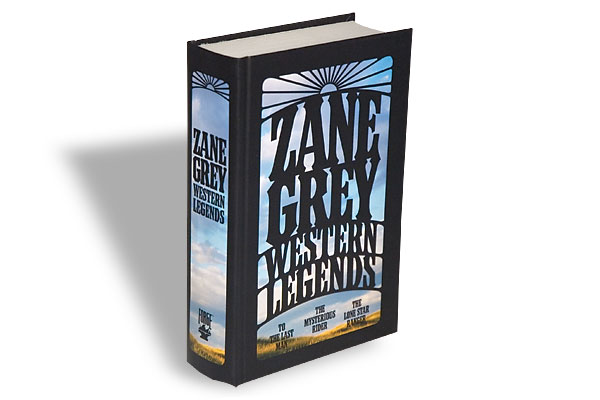 Zane Grey, Forge, $19.95, Hardcover.