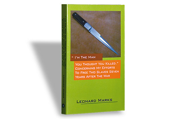 Leonard Marks (Outskirts Press, $18.95)
