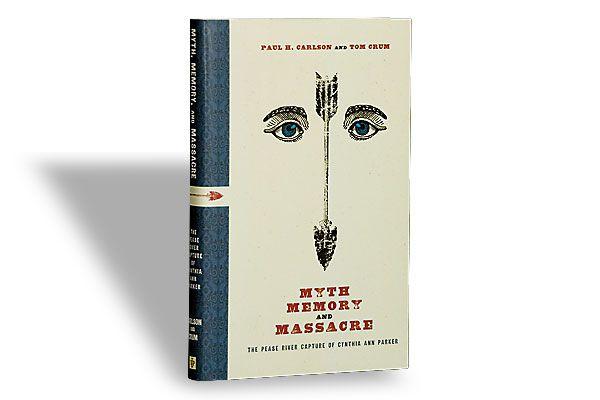 Paul H. Carlson and Tom Crum (Texas Tech University Press, $29.95)