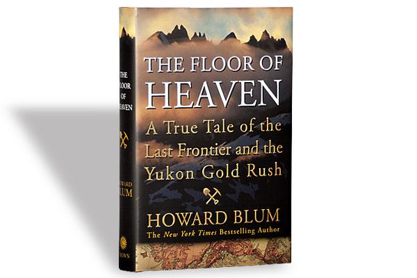 book-reviews_floor_of_heaven_howard-blum_edgar-award-winning_alaska