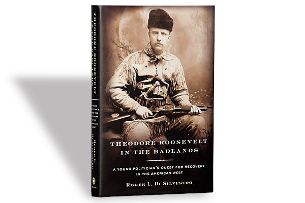 book-reviews_heodore_roosevelt_badlands_u.s.-president_roger-l-di-silverstro