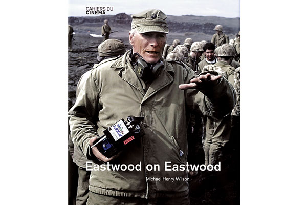 clint_eastwood_book_micheal_henry_wilson_author