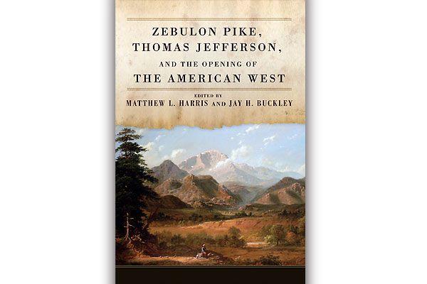 zebulon-pike_thomas-jefferson_american-west_western-books