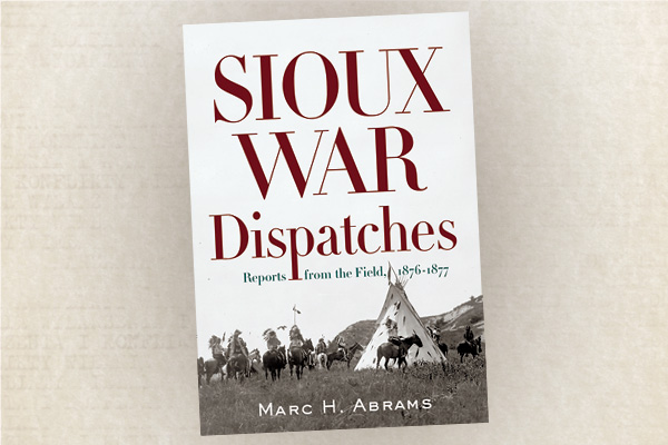 Sioux-War-Dispatches-marc-h-abram-crazy-horse