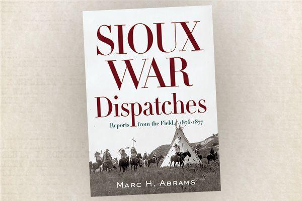 Sioux-War-Dispatches-marc-h-abram-crazy-horse