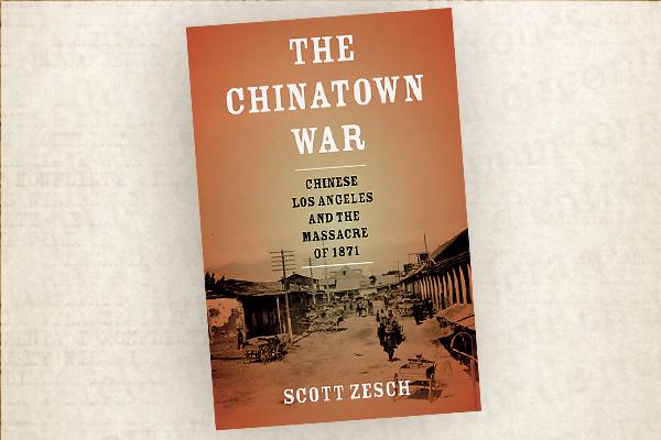 china-town-war-scott-zesch-oxford-university-press