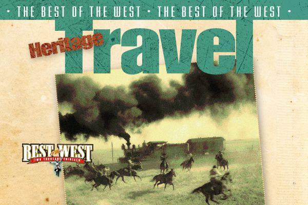 best-of-western-heritage-travel_true-west-magazine