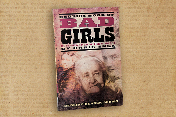 chris-enss_Bedside Book of Bad Girls