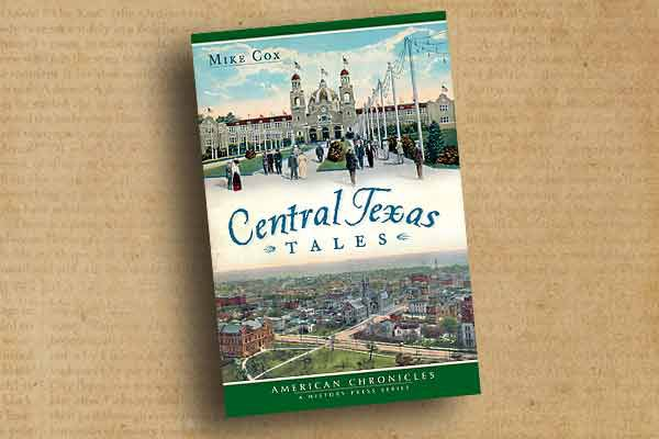 Mike Cox_central-texas-tales