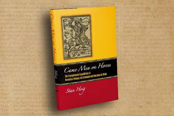 men-came-on-horses_Stan Hoig
