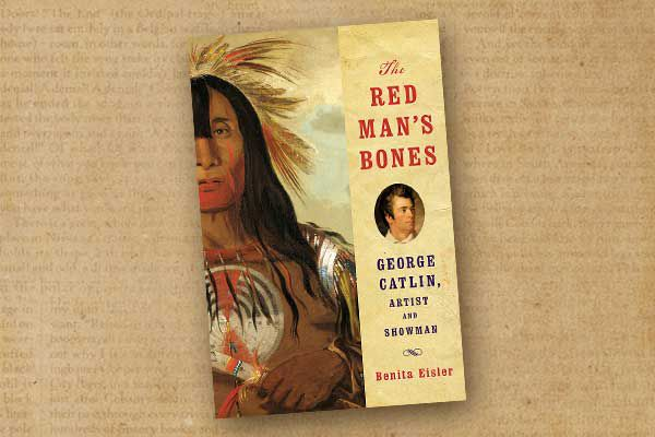 The-Red-Man_s-Bones_George-Catlin_Artist-Showman