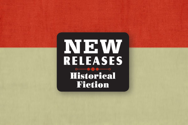 new-releases-historical-fiction