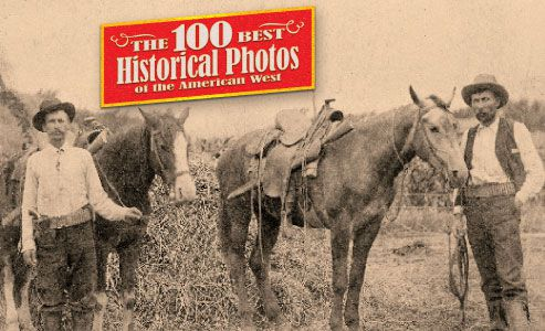 100 Best Historical Photos American Old West