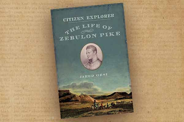 The-Life-of-Zebulon-Pike-by-jared-orst-book-cover
