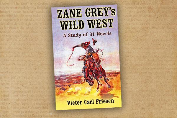 Zane-Greys-Wild-West-by-Victor-Carl-Friesen