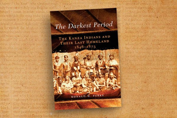 WB_Ronald-D-Parks_The-Darkest-Period--The-Kanza-Indians-and-Their-Last-Homeland