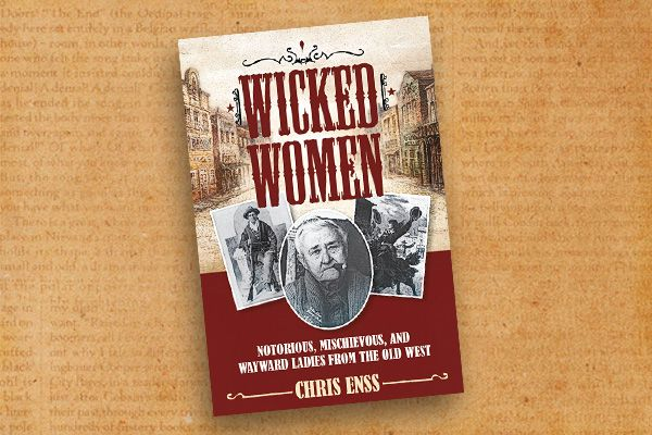 Wicked-Women_Chris-Enss-book-cover