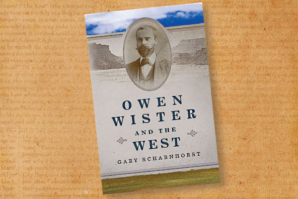 Owen-Wister-and-the-West_by-Gary-Scharnhorst-cover