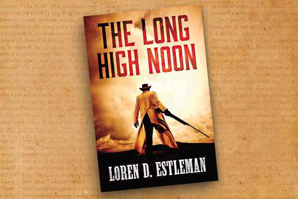 The-Long-High-Noon-by-Loern-D-Estleman_cover