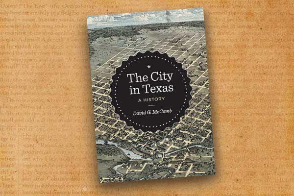 David-G-McComb_The-City-in-Texas