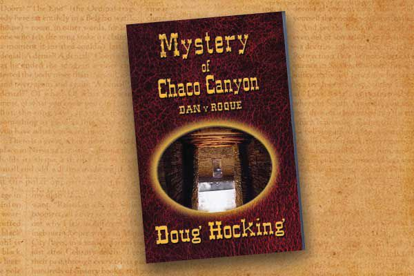 Mystery-of-Chaco-Canyon-by-Doug-Hocking