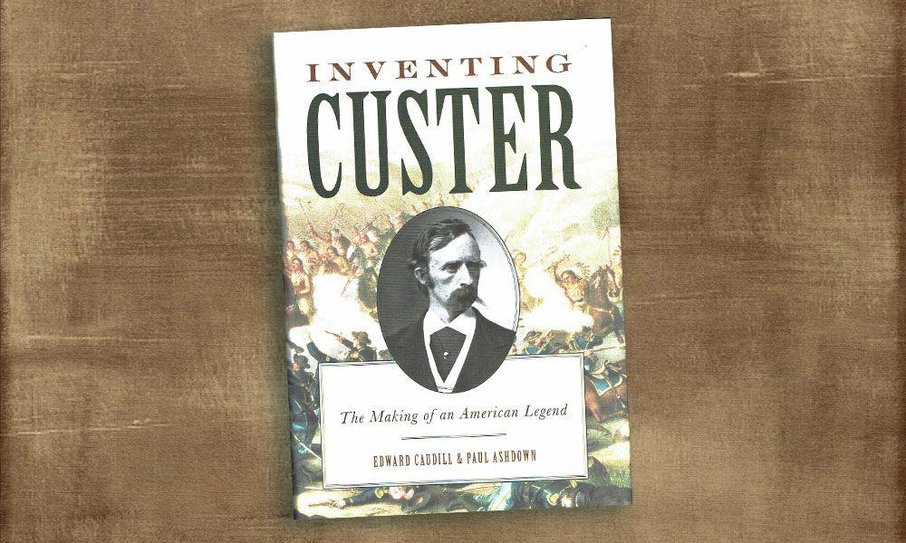 Inventing Custer