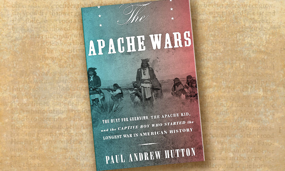 """The Apache Wars"" book by Paul Andrew Hutton"