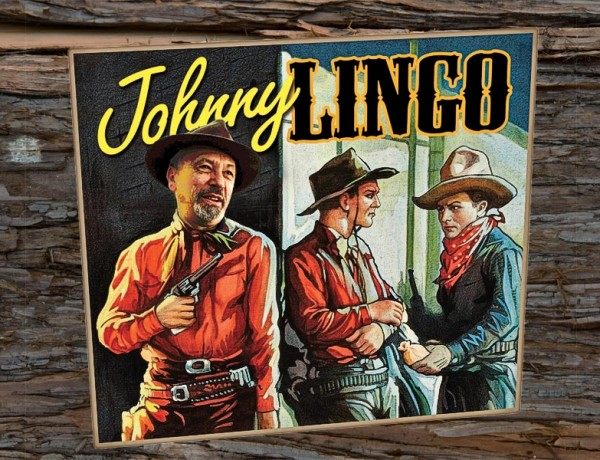 johnny lingo true west