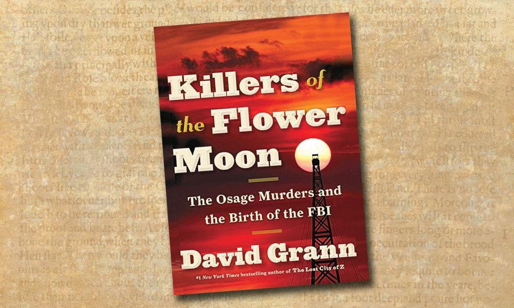 killers of the flower moon david grann true west books