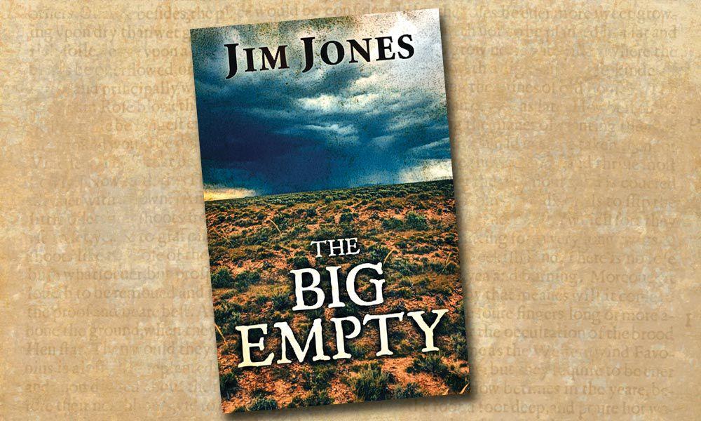 the big empty jim jones true west books