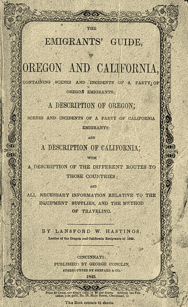 emigrants guide to oregon and california true west