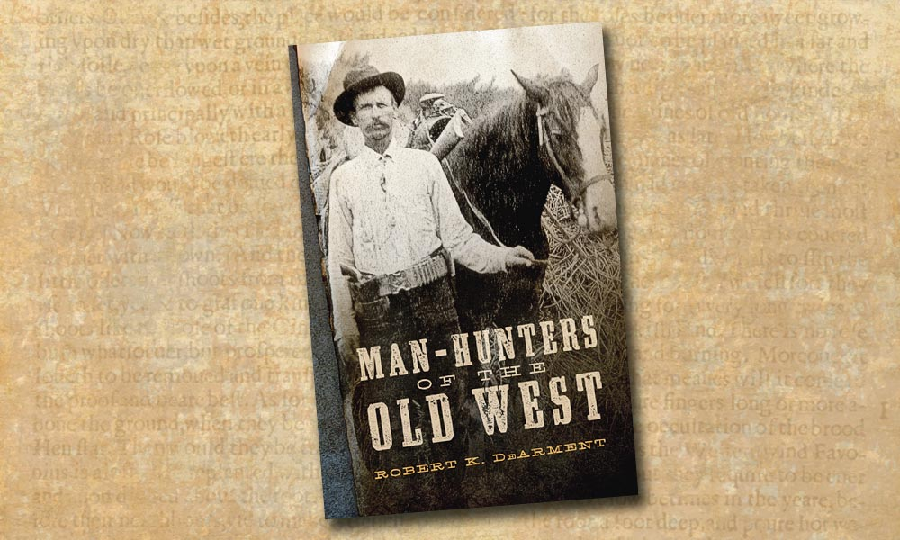 Man hunters of the old west true west