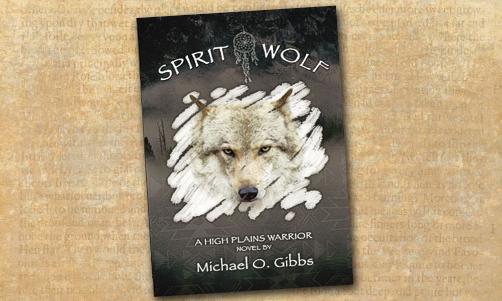 Spirit Wolf Western Novel Book Books True West