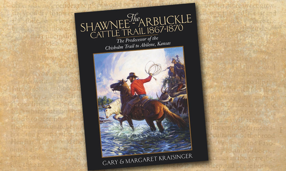 Shawnee-Arbuckle Cattle Trail Western Books True West