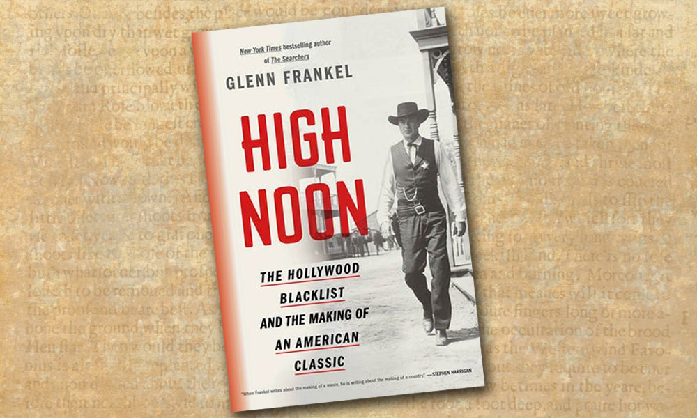High Noon glenn frankel western novels true west book reviews