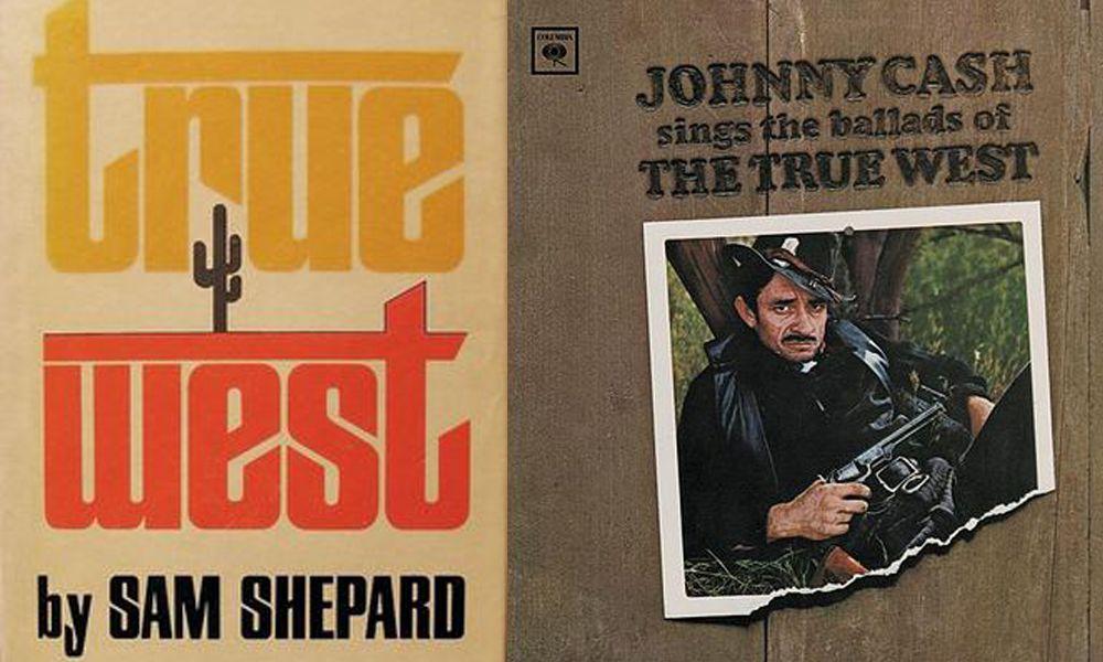 true west johnny cash sam shepard