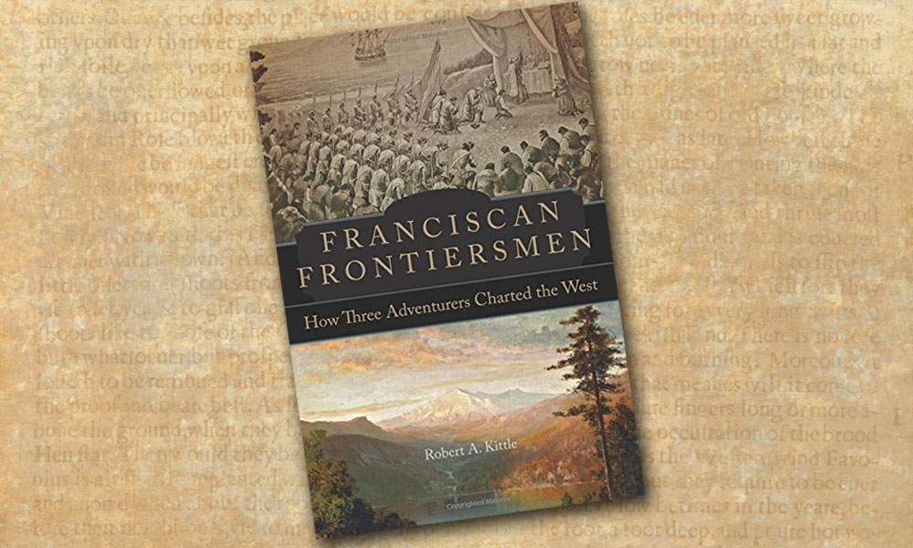 Franciscan Frontiersmen True West Book Reviews