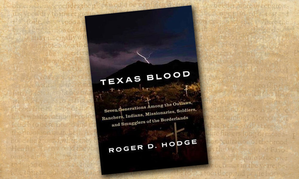 Lone Star Texas Blood Roger D Hodge True West